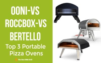 Ooni vs Roccbox vs Bertello – Top 3 Portable Pizza Ovens